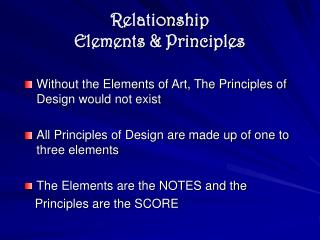 Relationship  Elements & Principles