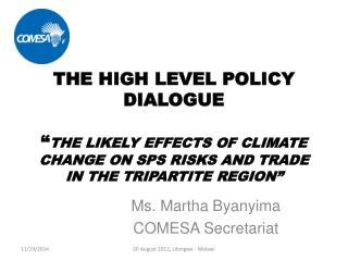 Ms. Martha  Byanyima COMESA Secretariat