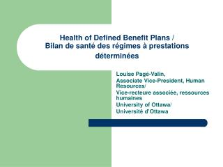Health of Defined Benefit Plans /  Bilan de santé des régimes à prestations déterminées