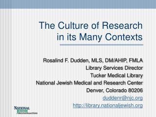 The Culture of Research  in its Many Contexts