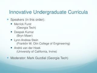 Innovative Undergraduate Curricula