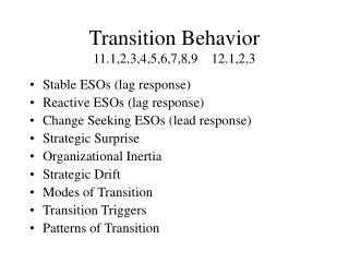 Transition Behavior 11.1,2,3,4,5,6,7,8,9    12.1,2,3