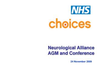 Neurological Alliance  AGM and Conference