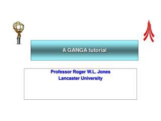 A GANGA tutorial