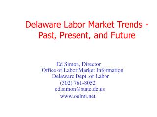 Delaware Labor Market Trends -Past, Present, and Future