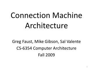 Connection Machine Architecture