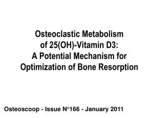 Osteoscoop - Issue N°166 - January 2011