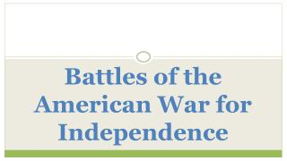 Battles of the American War for Independence