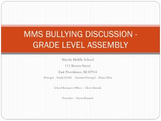 MMS BULLYING DISCUSSION - GRADE LEVEL ASSEMBLY