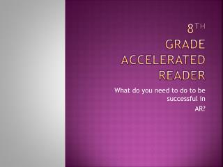 8 th Grade accelerated reader