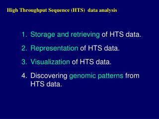 High Throughput Sequence (HTS)  data analysis