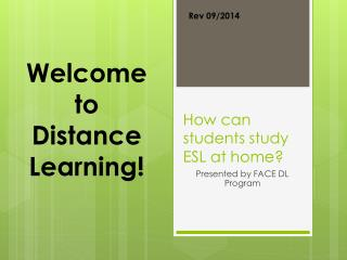 How can students study ESL at home?