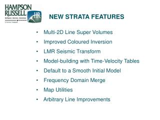 NEW STRATA FEATURES