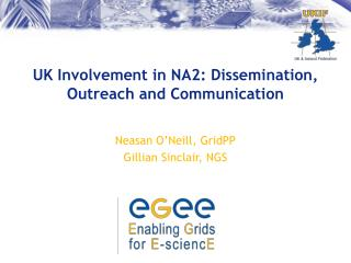 UK Involvement in NA2: Dissemination, Outreach and Communication