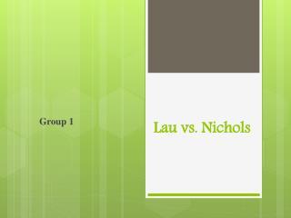 Lau vs. Nichols