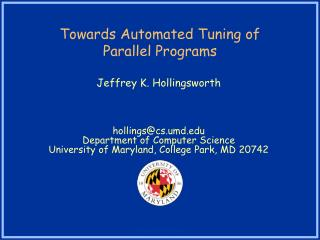 Towards Automated Tuning of  Parallel Programs
