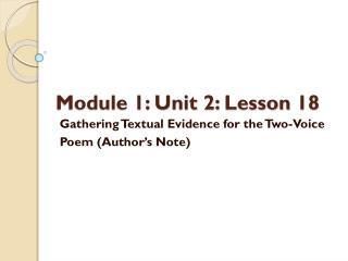Module 1: Unit 2:  Lesson  18