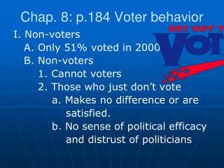 Chap. 8: p.184 Voter behavior