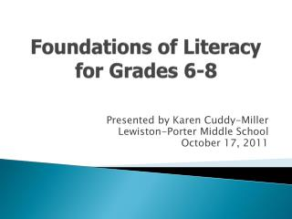 Foundations of Literacy for Grades 6-8