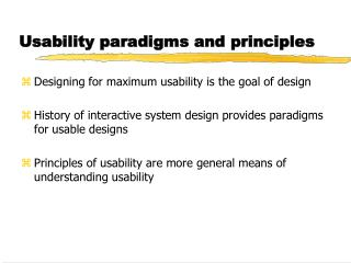 Usability paradigms and principles