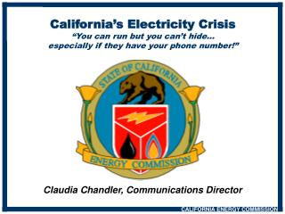 "California's Electricity Crisis ""You can run but you can't hide…"
