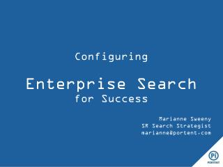 Configuring  Enterprise Search  for Success