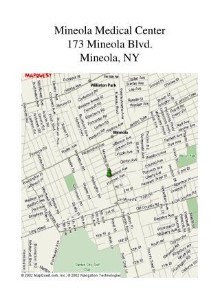 Mineola Medical Center 173 Mineola Blvd. Mineola, NY