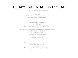 TODAY'S AGENDA… the LAB
