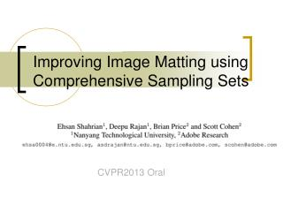 Improving Image Matting using Comprehensive Sampling Sets