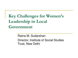 Key Challenges for Women's Leadership in Local Government