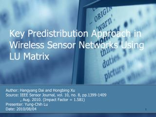 Key Predistribution Approach in Wireless Sensor Networks Using LU Matrix