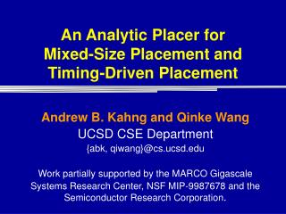 An Analytic Placer for  Mixed-Size Placement and  Timing-Driven Placement