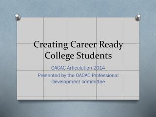 Creating Career Ready College Students