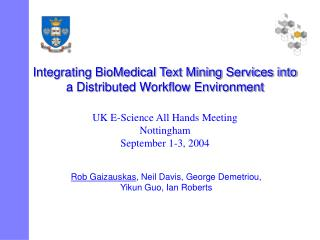 Integrating BioMedical Text Mining Services into a Distributed Workflow Environment