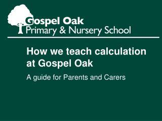 How we teach calculation at Gospel Oak
