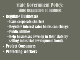 State Government Policy: State Regulation of Business