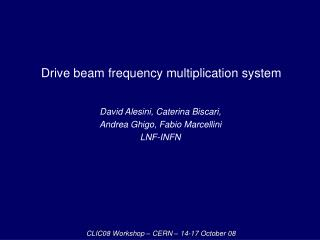 Drive beam frequency multiplication system