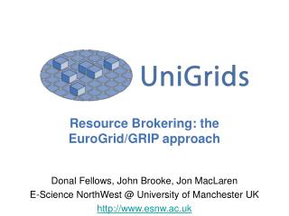 Resource Brokering: the EuroGrid/GRIP approach