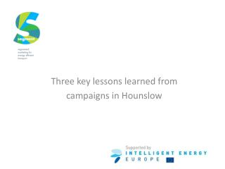Three key lessons learned from  campaigns in Hounslow