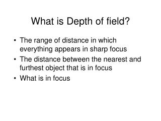 What is Depth of field?