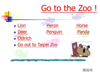 Go to the Zoo !