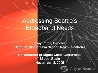 Addressing Seattle's Broadband Needs