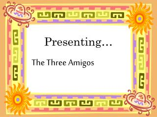Presenting…