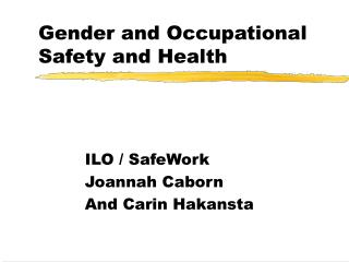 Gender and Occupational Safety and Health