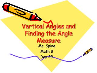 Vertical Angles and Finding the Angle Measure