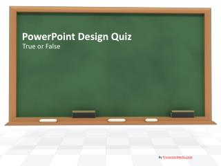 PowerPoint Design Quiz