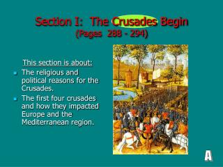 Section I:  The Crusades Begin (Pages  288 - 294)
