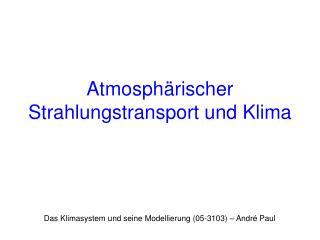 Atmosph rischer Strahlungstransport und Klima