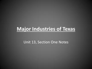 Major Industries of Texas