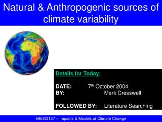 Natural  Anthropogenic sources of climate variability